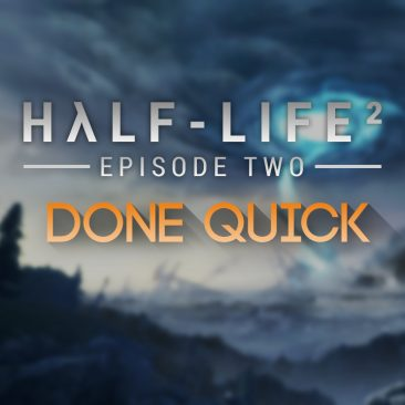 Half-Life 2: Episode Two Done Quick