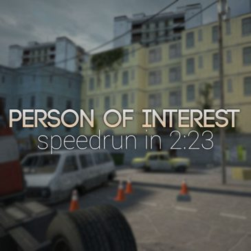 Person of Interest – EP2 Mod Speedrun