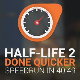 Half-Life 2 Done Quicker